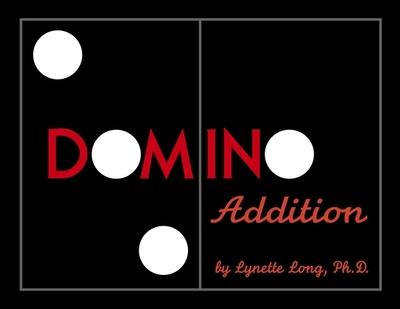 Domino Addition - Long, Lynette, Ph.D.