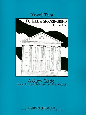 To Kill a Mockingbird - Friedland, Joyce, and Kessler, Rikki, and Lee, Harper