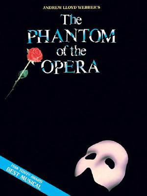 Phantom of the Opera - Souvenir Edition: Piano/Vocal Selections (Melody in the Piano Part) - Hal Leonard Publishing Corporation, and Lloyd Webber, Andrew, and Webber, Andrew Lloyd (Composer)