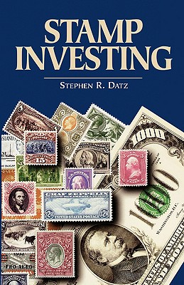 Stamp Investing - Datz, Stephen R