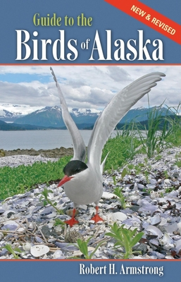 Guide to the Birds of Alaska - Armstrong, Robert H