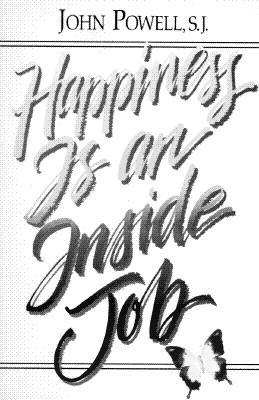 Happiness is an Inside Job - Powell, John