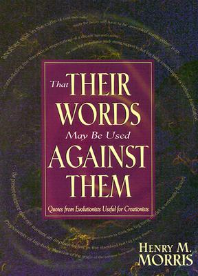 That Their Words May Be Used Against Them - Morris, Henry Madison