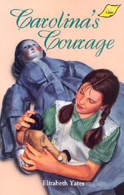 Carolina's Courage - Yates, Elizabeth