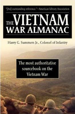 The Vietnam War Almanac - Summers Harry G