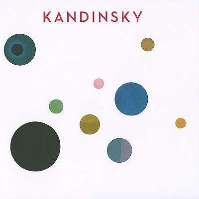 Kandinsky - Barnett, Vivian Endicott, Ms. (Text by), and Bashkoff, Tracey (Text by), and Derouet, Christian (Text by)