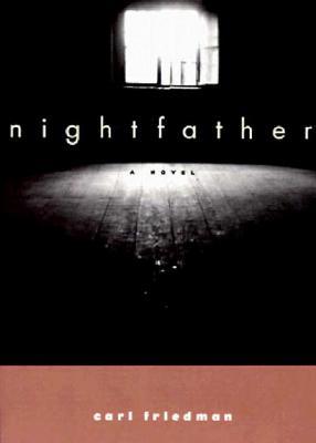 Nightfather - Friedman, Carl, and Pomerans, Erica (Translated by), and Pomerans, Arnold J (Translated by)