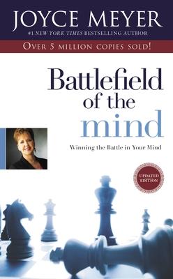 Battlefield of the Mind: Winning the Battle in Your Mind - Meyer, Joyce