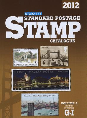 Scott Standard Postage Stamp Catalogue, Volume 3: Countries of the World G-I - Kloetzel, James E (Editor)