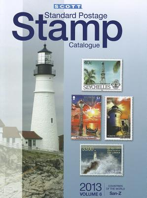 2013 Scott Standard Postage Stamp Catalogue Volume 6 Countries of the World San-Z - Snee, Charles (Editor)
