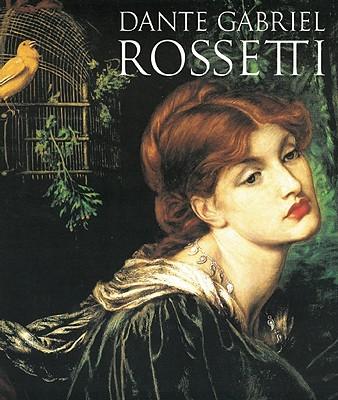 Dante Gabriel Rossetti - Faxon, Alicia Craig, and Rossetti, Dante Gabriel