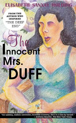 Blank Wall the the Innocent Mrs Duff - Holding, Elisabeth Sanxay, and Schwed, Peter (Introduction by)