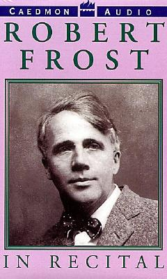 Robert Frost in Recital - Frost, Robert