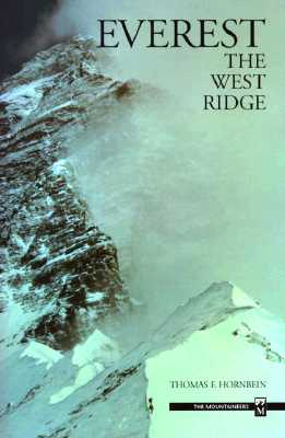 Everest: The West Ridge - Hornbein, Thomas F
