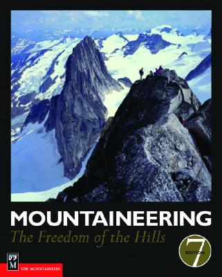 Mountaineering: The Freedom of the Hills - The Mountaineers Club (Creator)