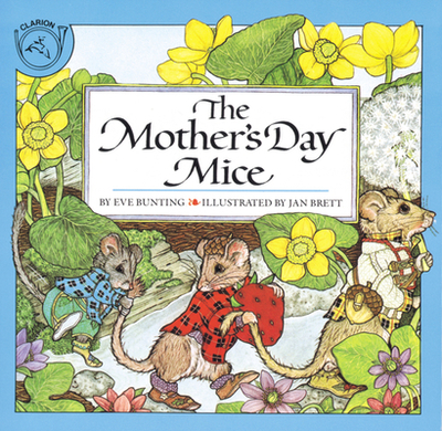 The Mother's Day Mice - Bunting, Eve