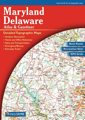 Maryland/Delaware Atlas & Gazetteer-3rd Edition - Delorme Publishing Company (Manufactured by)
