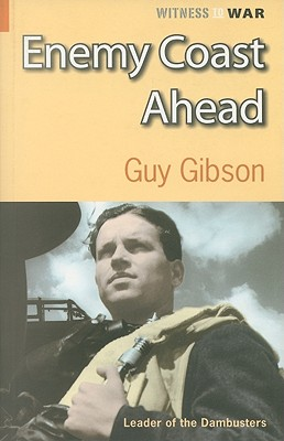 Enemy Coast Ahead - Gibson, Guy