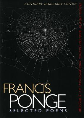 Selected Poems - Ponge, Francis, and Bree, Germaine (Editor), and Guiton, Margaret (Translated by)