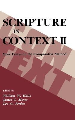More Essays on the Comparative Method - Hallo, William W. (Editor), and Moyer, James C. (Editor), and Perdue, Leo G. (Editor)