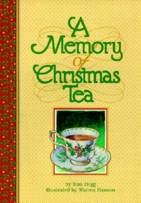 A Memory of Christmas Tea - Hegg, Tom