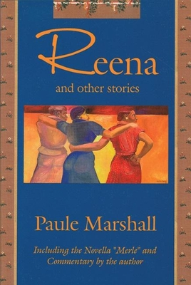 """Reena and Other Stories: Including the Novella """"Merle"""" - Marshall, Paule, and Marshall, P"""