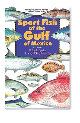 Sport Fish of the Gulf of Mexico - Dunaway, Vic