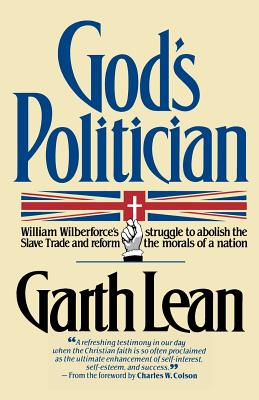 God's Politician - Lean, Garth, and Colson, Charles W (Designer)