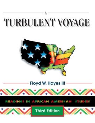 A Turbulent Voyage: Readings in African American Studies - Reed, John K, and Hayes, Floyd W, III