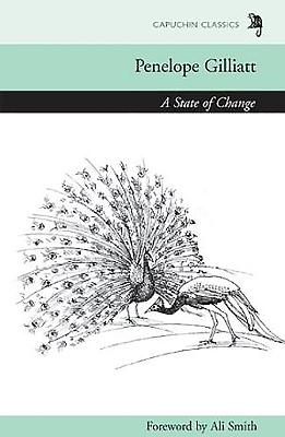 A State of Change - Gilliatt, Penelope, and Smith, Ali (Foreword by)