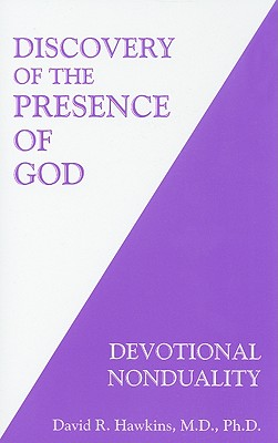 Discovery of the Presence of God: Devotional Nonduality - Dr Hawkins