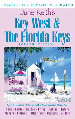 June Keith's Key West & the Florida Keys - Keith, June