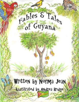 Fables & Tales of Guyana - Jean, Norma