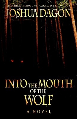 Into the Mouth of the Wolf - Dagon, Joshua