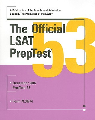 The Official LSAT PrepTest: Dec 2007 Form 7LSN74 - Margolis, Wendy (Editor)