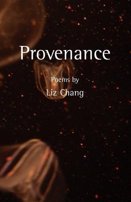 Provenance - Chang, Liz