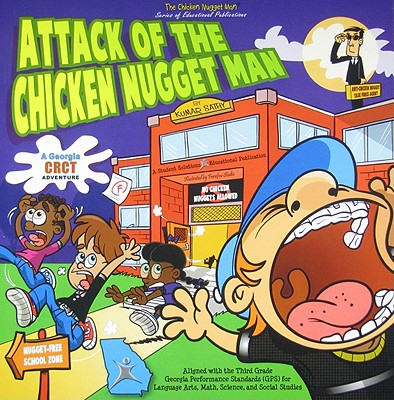 Attack of the Chicken Nugget Man: A Georgia CRCT Adventure - Sathy, Kumar