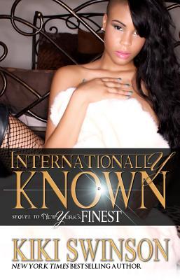 Internationally Known:: New York's Finest Part 2 - Swinson, Kiki