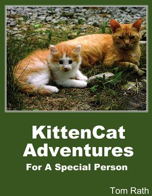 Kittencat Adventures for a Special Person - Rath, Tom