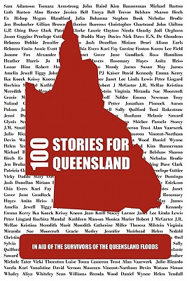 100 Stories for Queensland - Cleghorn, Jodi (Editor), and Eltham, Kate (Foreword by)