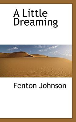 A Little Dreaming - Johnson, Fenton
