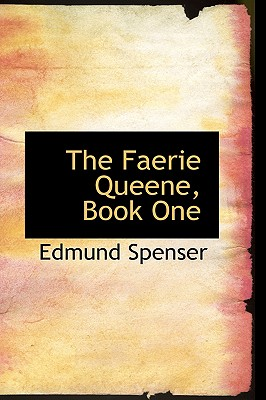 The Faerie Queene, Book One - Spenser, Edmund, Professor