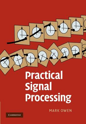 Practical Signal Processing - Owen, Mark