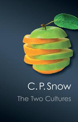 The Two Cultures - Snow, C. P., and Collini, Stefan (Introduction by)