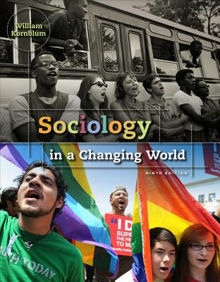 Sociology in a Changing World - Kornblum, William