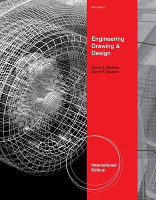 Engineering Drawing and Design - Madsen, David A.