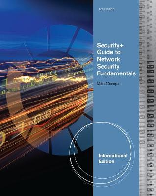 Security+ Guide To Network Security Fundamentals - Ciampa, Mark D.