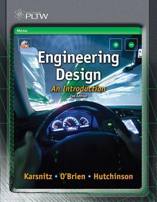 Engineering Design: An Introduction - Karsnitz, John R, and O'Brien, Stephen, and Hutchinson, John P