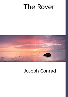 The Rover - Conrad, Joseph