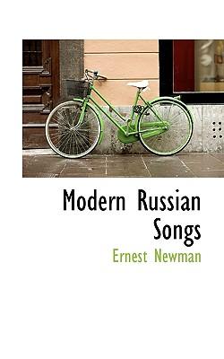 Modern Russian Songs - Newman, Ernest